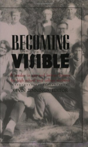 Becoming Visible: A Reader in Gay and Lesbian History for High School and College Students