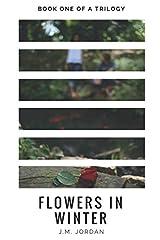 Flowers In Winter Paperback