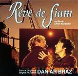 Reve de Siam (OST) by Dan Ar Braz (1996-07-02)