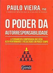 O poder da autorresponsabilidade: Livro de bolso: A ferramenta comprovada que gera alta performance e resultad