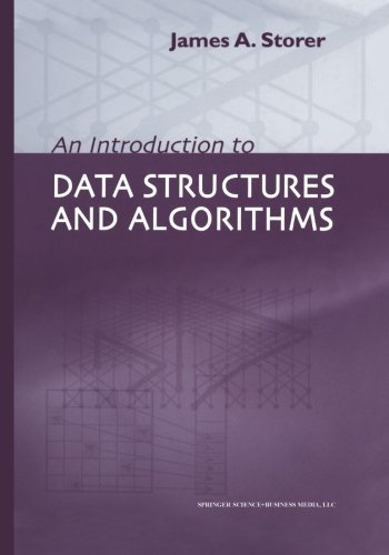 Download An Introduction to Data Structures and Algorithms (Progress in Theoretical Computer Science) Pdf