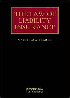 the-law-of-liability-insurance-lloyd-s-insurance-law-library