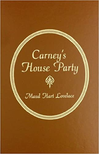 Carney's House Party by Maud Hart Lovelace (2003-09-22): Maud Hart Lovelace: Amazon.com: Books