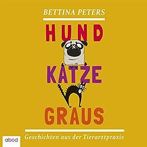 Hund, Katze, Graus Audiobook