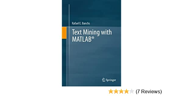text mining with matlab banchs rafael e
