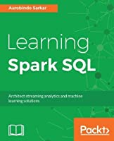 Learning Spark SQL Front Cover