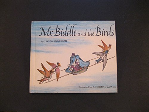Mr. Biddle and the Birds, -