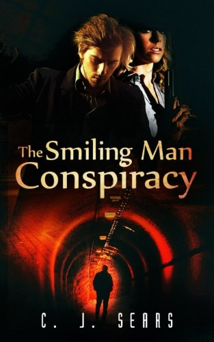 The Smiling Man Conspiracy (Evils of this World) (Volume (Smiling Man)
