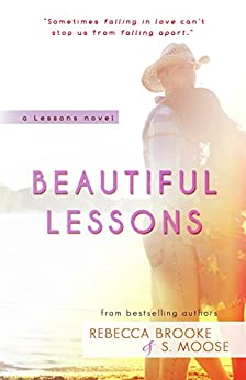 Beautiful Lessons by [Brooke, Rebecca, Moose, S.]