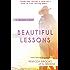 Beautiful Lessons
