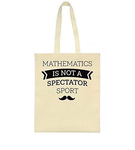 Mathematics Is Moustache Mathematics Spectator Design Bag Not Tote Is Not Spectator Sport qnxfpT1f