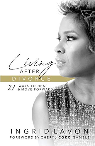 Pdf Self-Help Living After Divorce: 21 Ways to Heal & Move Forward