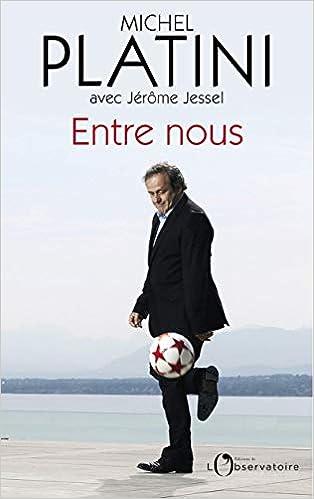 Michel Platini – Entre nous