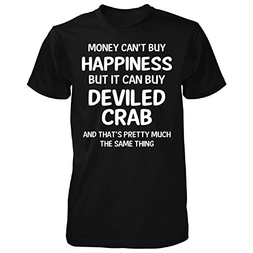 - Inked Creatively Money Can't Buy Happiness But It Can Buy Deviled Crab - Unisex Tshirt Black M