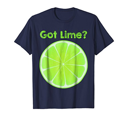 Got Lime Margarita & Mojito Lover's Summer T-Shirt (Got Margarita)