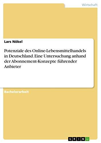 potenziale-des-online-lebensmittelhandels-in-deutschland-eine-untersuchung-anhand-der-abonnement-kon