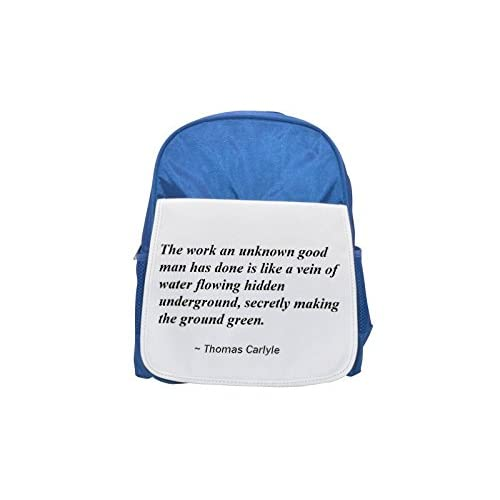 The Work AN UNKNOWN Good Man Has Done IS LIKE A Vein of water haces Hidden Underground, SECRETLY Making The Ground green. Printed Kid 's Blue Backpack, Cute de mochilas, Cute Small de mochilas, Cute Blac
