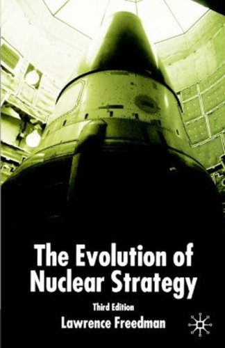 Evolution of Nuclear Strategy, Second Edition