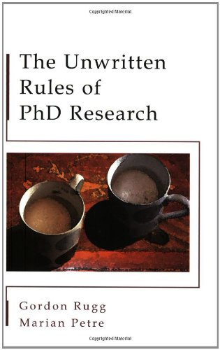 The Unwritten Rules of PhD Research (Study Skills)