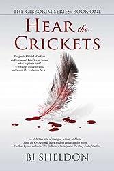 Hear the Crickets (The Gibborim Series Book 1)
