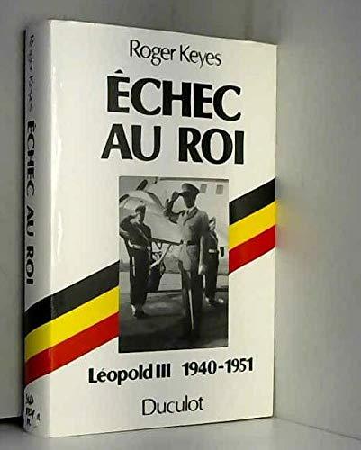 Leopold III, / échec au roi / 1940-1951 (Fonds Duculot) Leopold III