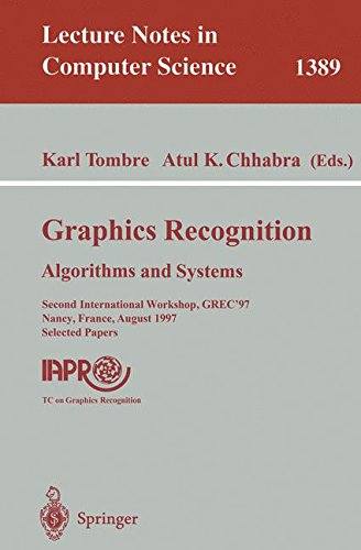 Graphics Recognition: Algorithms and Systems: Second International Workshop, GREC'97, Nancy, France, August 22-23, 1997, Selected Papers (Lecture Notes in Computer Science)