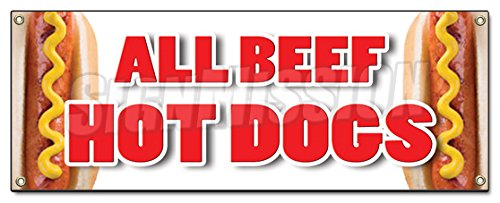 (ALL BEEF HOT DOGS BANNER SIGN red hots weiner franks burgers footlong)