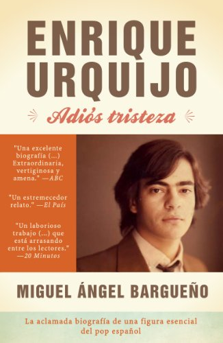 Descargar Libro Enrique Urquijo. Adiós Tristeza Miguel Ángel Bargueño