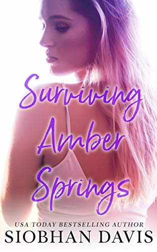 Surviving Amber Springs: A Stand-Alone Contemporary Romance ()