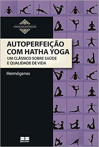 Autoperfeição com Hatha Yoga (Em Portuguese do Brasil)