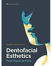 Dentofacial Esthetics: From Macro to Micro
