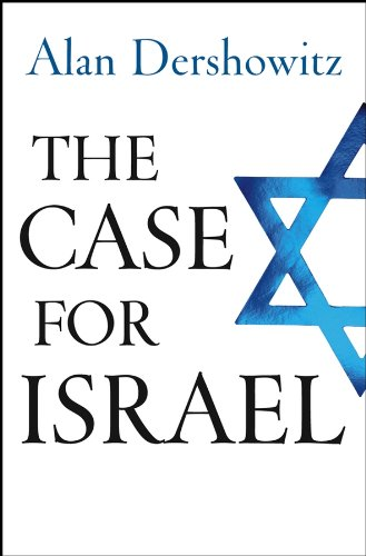 The Case for Israel (Land For Peace A Century Of Failure)