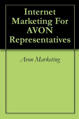 Internet Marketing For AVON Representatives