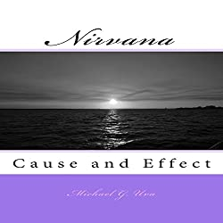 Nirvana: Cause and Effect