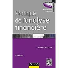 Pratique de l'analyse financière - 2e éd. (French Edition)