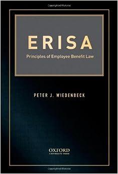 ERISA: Principles of Employee Benefit Law