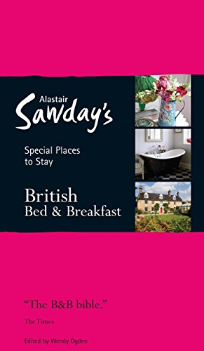 Alastair Sawday's Special Places to Stay British Bed & Breakfast...