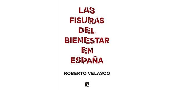 Las fisuras del bienestar en España (Mayor): Amazon.es: Velasco Barroetabeña, Roberto: Libros