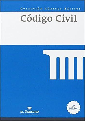 Código Civil (Códigos Básicos): Amazon.es: El Derecho. Grupo Francis Lefebvre: Libros