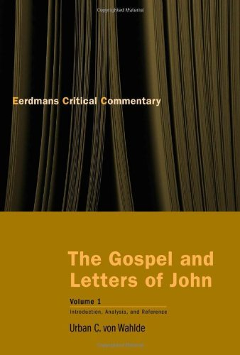 BOOK The Gospel and Letters of John, Volume 1: Introduction, Analysis, and Reference (The Eerdmans Critic<br />TXT