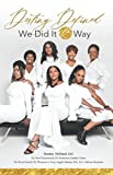 img - for Destiny DeFined: We Did It R Way book / textbook / text book