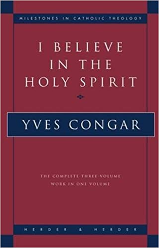 Amazon i believe in the holy spirit the complete three amazon i believe in the holy spirit the complete three volume work in one volume milestones in catholic theology 9780824516963 yves congar books fandeluxe Images