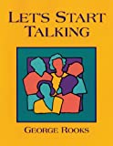 Let's Start Talking: Conversation for High Beginning and Low Intermediate Students of English