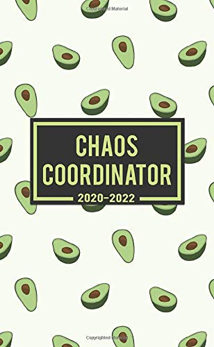 Chaos Coordinator 2020-2022: Funky Avocado 3 Year Monthly Calendar Pocket Planner & with Phone Book Password Log & Notebook - Three Year (36 Months) Agenda Diary & Organizer with Motivational Quotes