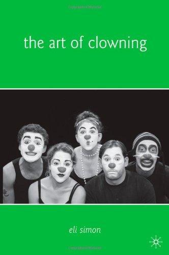 The Art of Clowning [Paperback] [2009] (Author) Eli Simon pdf