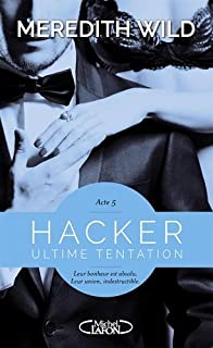 Hacker 05 : Ultime tentation, Wild, Meredith