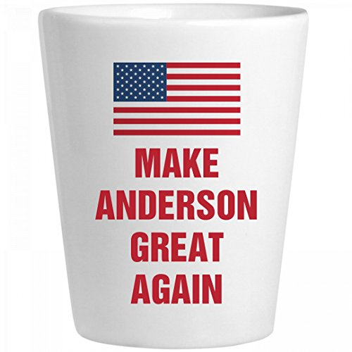 Political Make Anderson Great Again: Ceramic Shot Glass