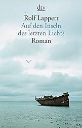 Auf den Inseln des letzten Lichts: Roman