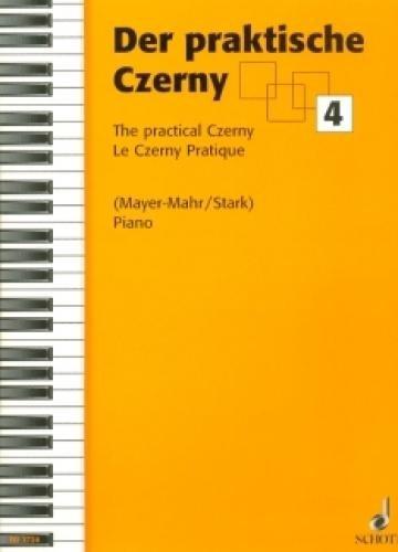 Der praktische Czerny: In fortschreitender Schwierigkeit systematisch geordnete Zusammenstellung von Studien und Etüden aus dem gesamten Schaffen Carl Czernys. Band 4. Klavier.