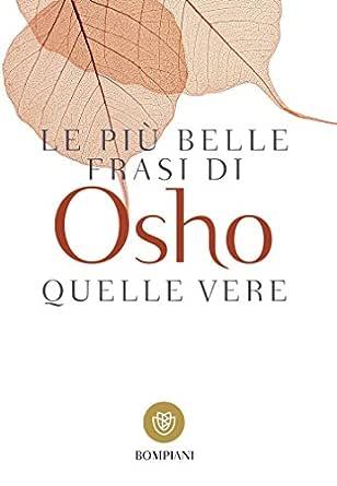 Amazon Com Le Piu Belle Frasi Di Osho Quelle Vere Italian